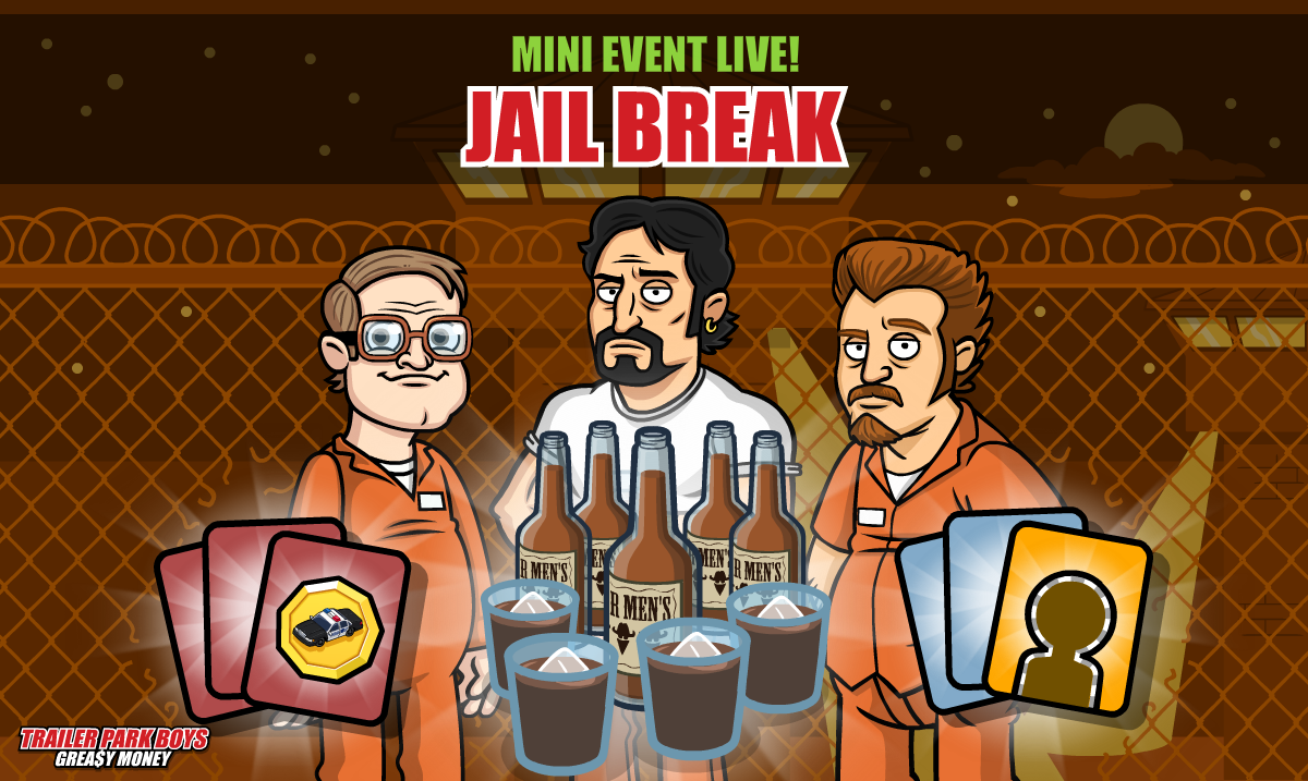 Jail Break Mini Event Live Trailer Park Boys Mobile Game